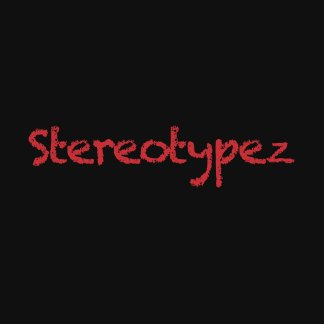 Stereotypez