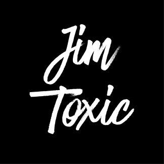 jimtoxic